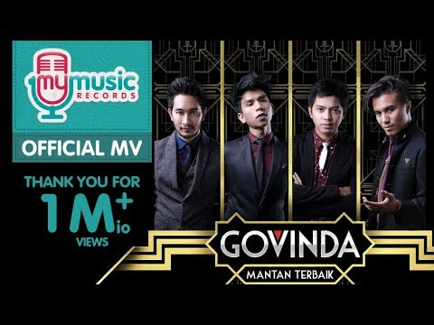 GOVINDA - Mantan Terbaik (Official Music Video)