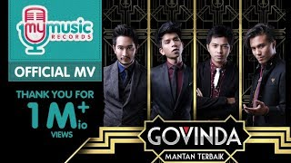 Video GOVINDA - Mantan Terbaik (Official Music Video) download MP3, 3GP, MP4, WEBM, AVI, FLV Oktober 2018