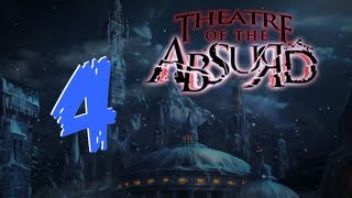 Theater of the Absurd [04] w/YourGibs - Chapter 4: Courtyard and Lounge
