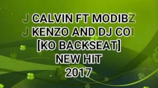 Video Dj Calvin x Modibza x Dj Kenzo &Dj Coin_Ko backseat new hit%% 2017 download MP3, 3GP, MP4, WEBM, AVI, FLV Agustus 2018