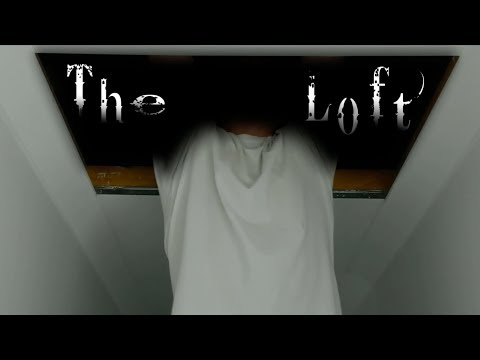 The Loft - A Very Short Horror Film