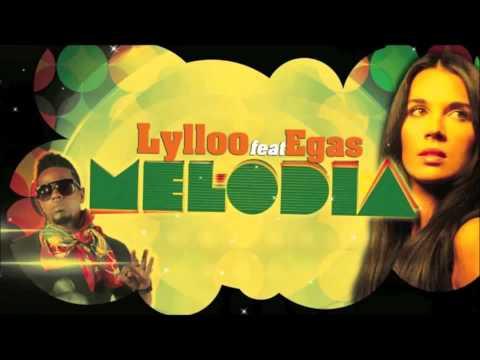 Lylloo Ft Egas - Melodia