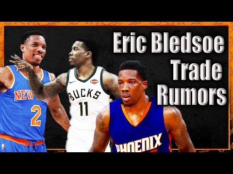 Top 7 Trade Destinations for Eric Bledsoe
