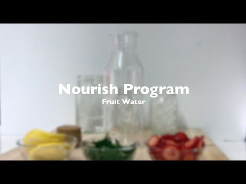 Thumbnail to launch Fruit Water: Nourish Program video