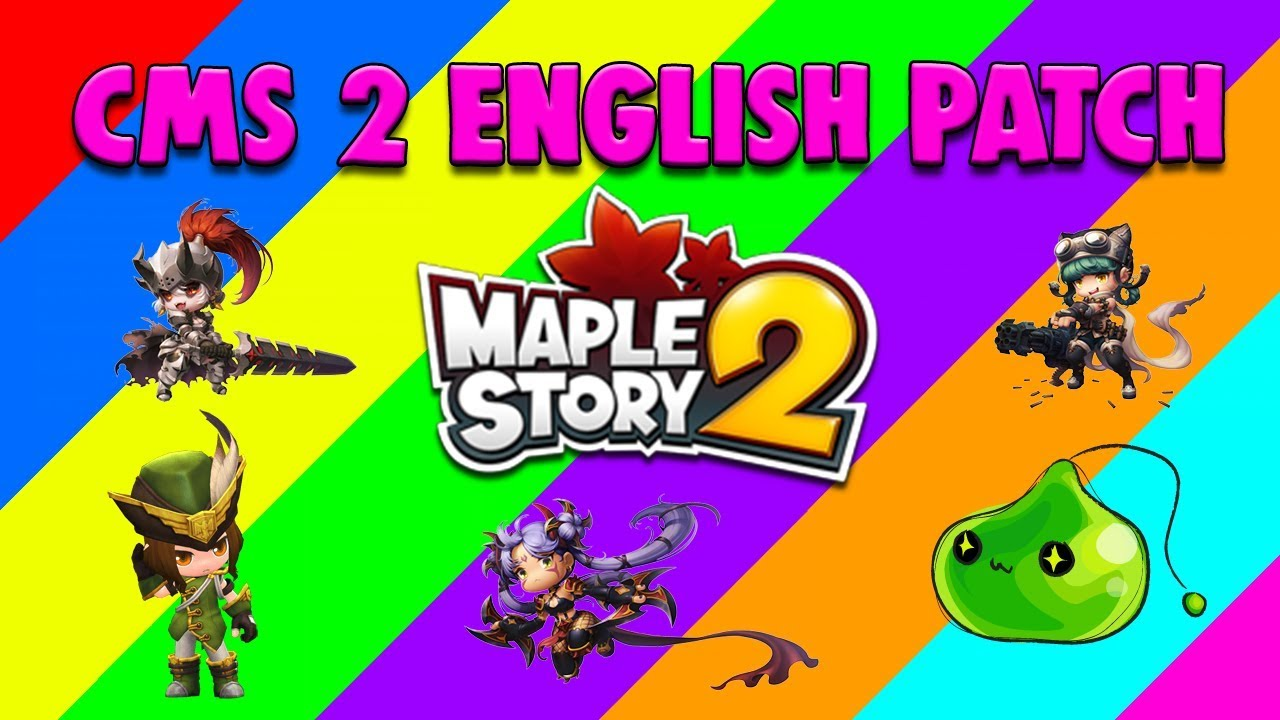 How To Download/Install Chinese Maplestory 2 English Patch [2018]