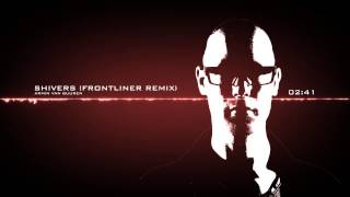 Armin Van Buuren - Shivers (Frontliner Remix) [HQ]