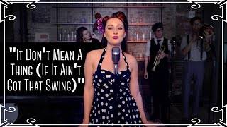 """It Don't Mean A Thing (If It Ain't Got That Swing)"" Jazz Standard Cover by Robyn Adele Anderson"