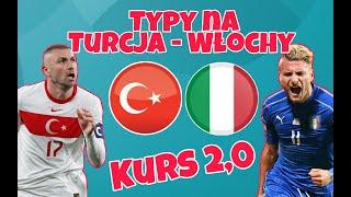 Typy na Włochy - Turcja   Mecz Otwarcia Euro 2020   Gramy o 300PLN   Typ o kursie 2,0   Konkurs