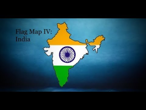 Flag Map IV: India (HD) || 2x / 4x Speed
