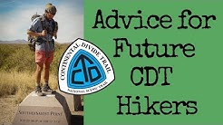 Advice for Future CDT Hikers