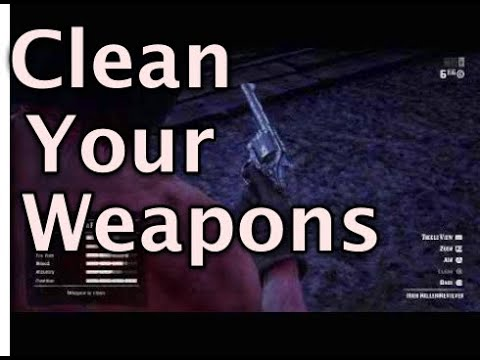Red Dead Redemption 2 How to Clean Guns RDR2