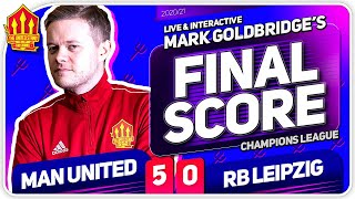 GOLDBRIDGE! Manchester United 5-0 RB Leipzig Match Reaction