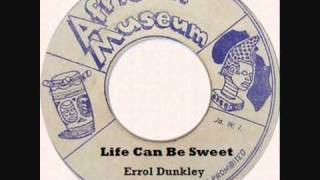 Errol Dunkley - Life Can Be Sweet (Tippertone Rock Riddim)