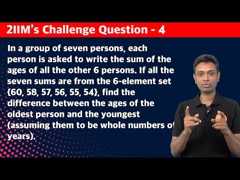 2IIM's CAT Challenge Question 04 | Age Difference | By 4 Time CAT 100 Percentiler - Rajesh