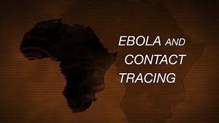 Ebola and Contact Tracing