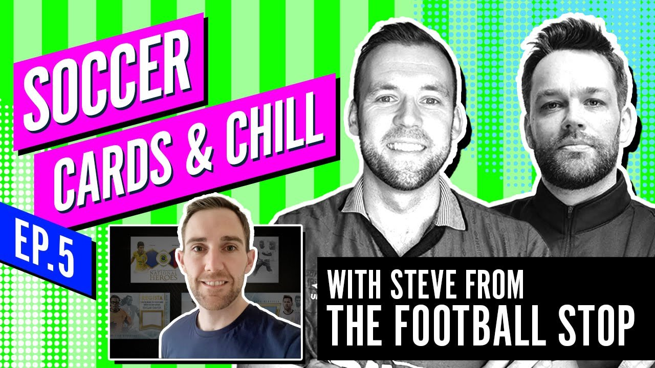 Soccer Cards & Chill Ep #5 - Is knowledge of Soccer essential for collecting  soccer cards?