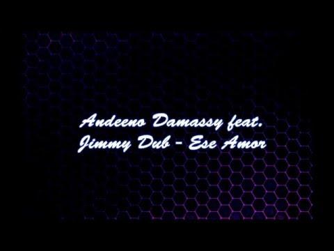 Andeeno Damassy - Ese Amor (Lyrics)