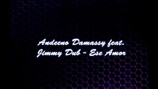Andeeno Damassy Ese Amor Lyrics