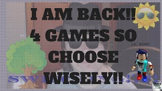 GUESS WHO IS BACK!?!?! (Me duh..) Roblox // 4 Games // You choose!! // Live Gameplay