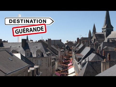 Vidéo Destination Guérande