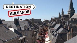 Destination Guérande