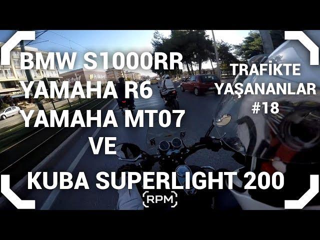 Superlight 200 - MT07 - S1000RR - R6 İle Bir Gün #18 [RPM]