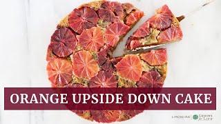 Blood Orange Upside Down Cake | Gluten-Free Dessert Recipe | Limoneira