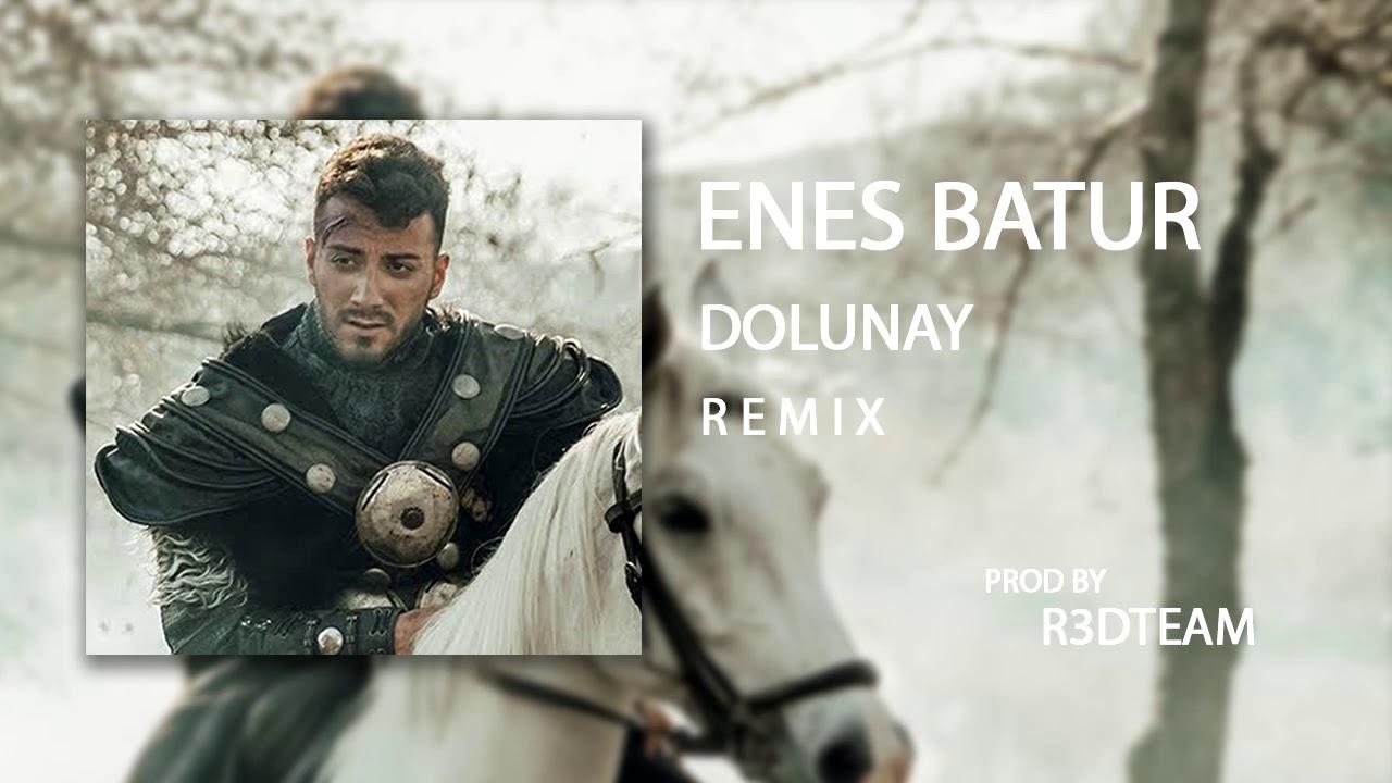 Enes Batur Dolunay Remix Youtube