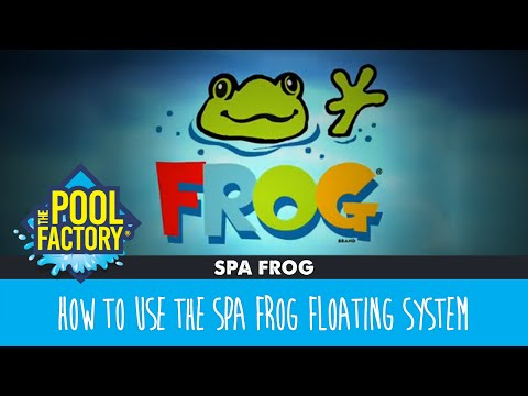 Spa Frog Floating System - How To Use