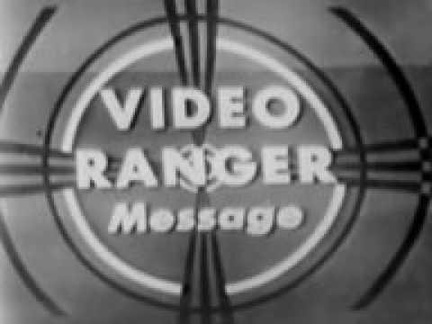 Captain Video and his Video Rangers   Rangers PSA