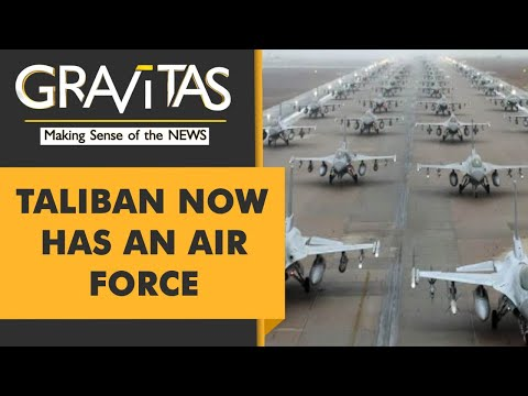 Gravitas: Thanks to America, Taliban now has an Air Force