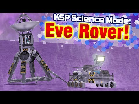 KSP: Eve ROVER Mission!