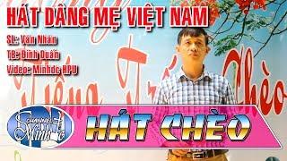 [QHNTTC 2017] Hát Dâng Mẹ Việt Nam - SL Văn Nhân - TB Đình Duấn