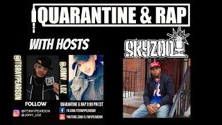 Quarantine & Rap S2:EP12 - SKYZOO