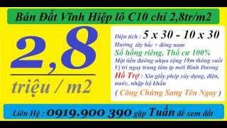 Cần Tiền Bán Đất Vĩnh Hiệp (đô thị mới) lô VH-C10 giá chỉ 2,8 tr/m2