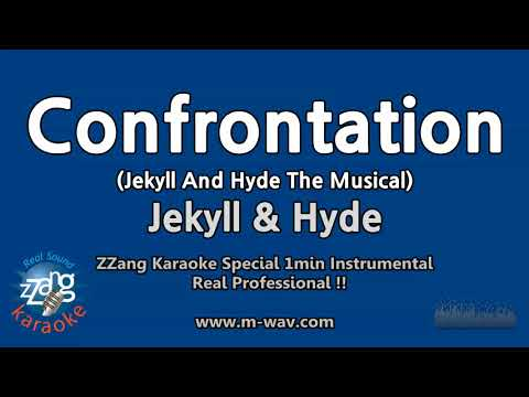 Jekyll & Hyde-Confrontation (Jekyll And Hyde The Musical) (1 Minute Instrumental) [ZZang KARAOKE]
