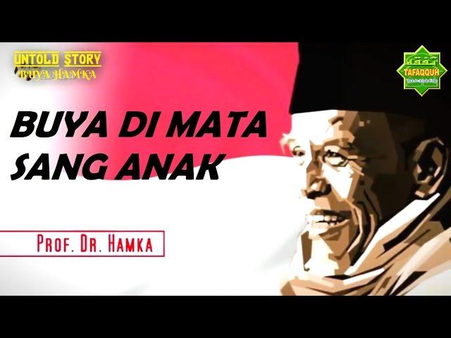 Untold Story Buya HAMKA di Mata Sang Anak - Buya Afif Hamka (Putra Buya HAMKA)