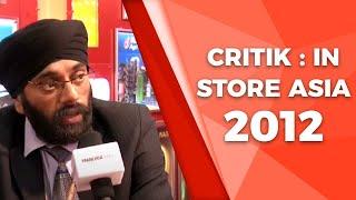 Critik   In-Store Asia 2012