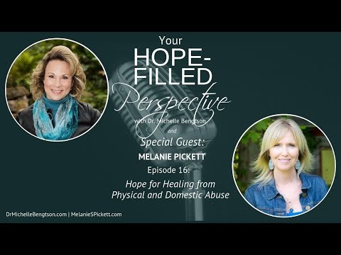 Hope for healing from physical and domestic abuse - Episode 16