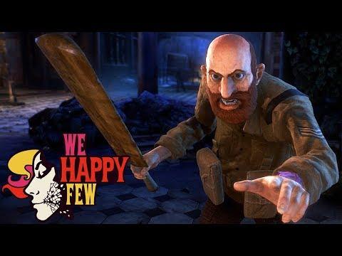 СТАРЫЙ НЕАДЕКВАТ ► We Happy Few #3
