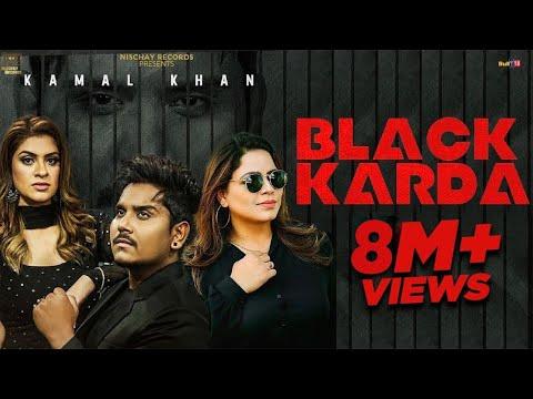 black-karda-:-kamal-khan-(official-video)-gurlez-akhtar-|-nischay-records-|-latest-punjabi-songs