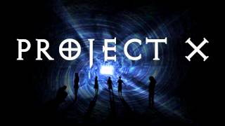 """Project X Soundtrack #03 """"Darkness"""""""