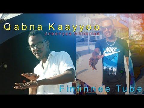 Qabna Kaayyoo: Jireenyaa Shifarraa. New Oromo Music 2017, Oromo music