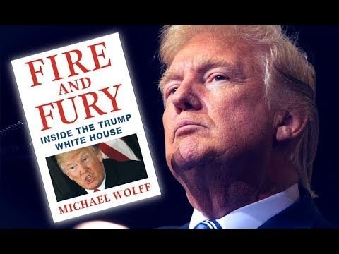 Shocking Revelations from 'Fire & Fury' Book Reveal Trump White House in Disarray