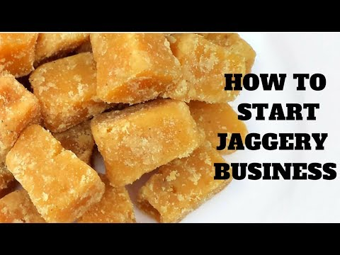 HOW TO START JAGGERY BUSINESS IN HINDI