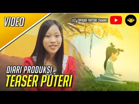 Diari Produksi EP09 - Full Teaser Animasi Puteri [HD]