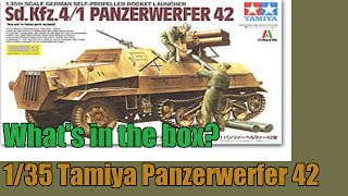 What's in the box? 1/35 Tamiya Sd.Kfz. 4/1 Panzerwerfer 42