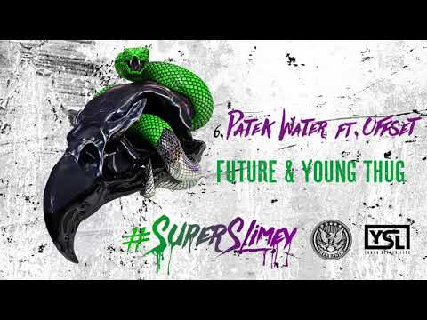 Patek Water - Future & Young Thug Feat. Offset (1 HOUR LOOP)