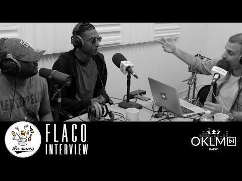 #LaSauce - Invité: FLACO sur OKLM Radio 29/03/17