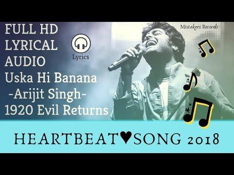 Jab Bna Uska Hi Bana Lyrical Song l Arijit Singh l 1920 Evil Returns l Lyrics